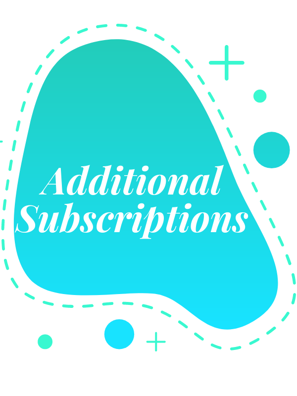 additional subscriptions